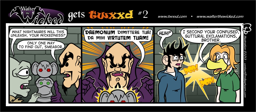 Guest Strip: Walter the Wicked gets twxxd #2